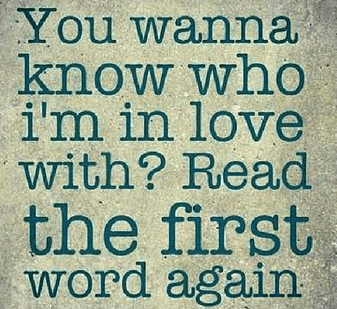 Love Quotes You Wanna Know Who I'm In Love