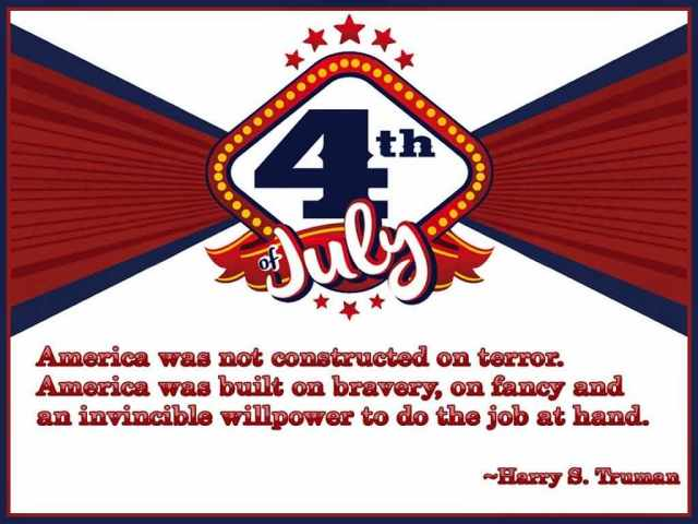 The Fourth of July Greetings Quotes By Herry S. Truman