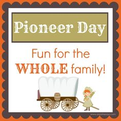 Happy Pioneer Day Images Wish You Happy Pioneer Day Wishes Card Image