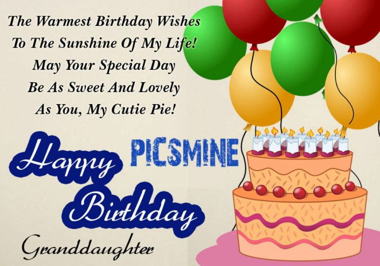Happy Birthday To My Granddaughter The warmest Birthday wishes