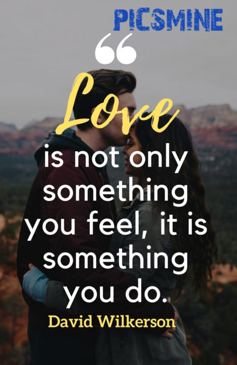 Love is not only something you feel Quotes Love