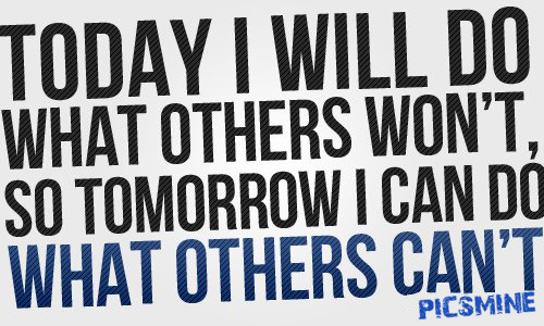 Today i will do what others Motivational Quotes For Athletes