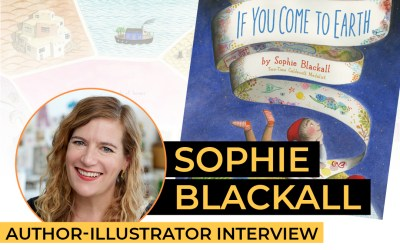 Sophie Blackall – If You Come To Earth
