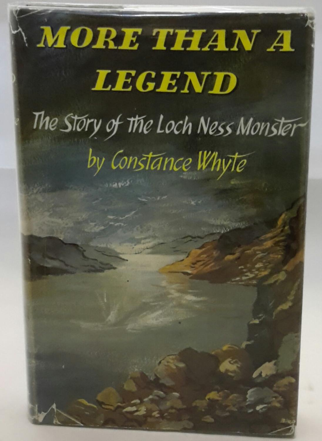 More Than A Legend The Story Of The Loch Ness Monster By