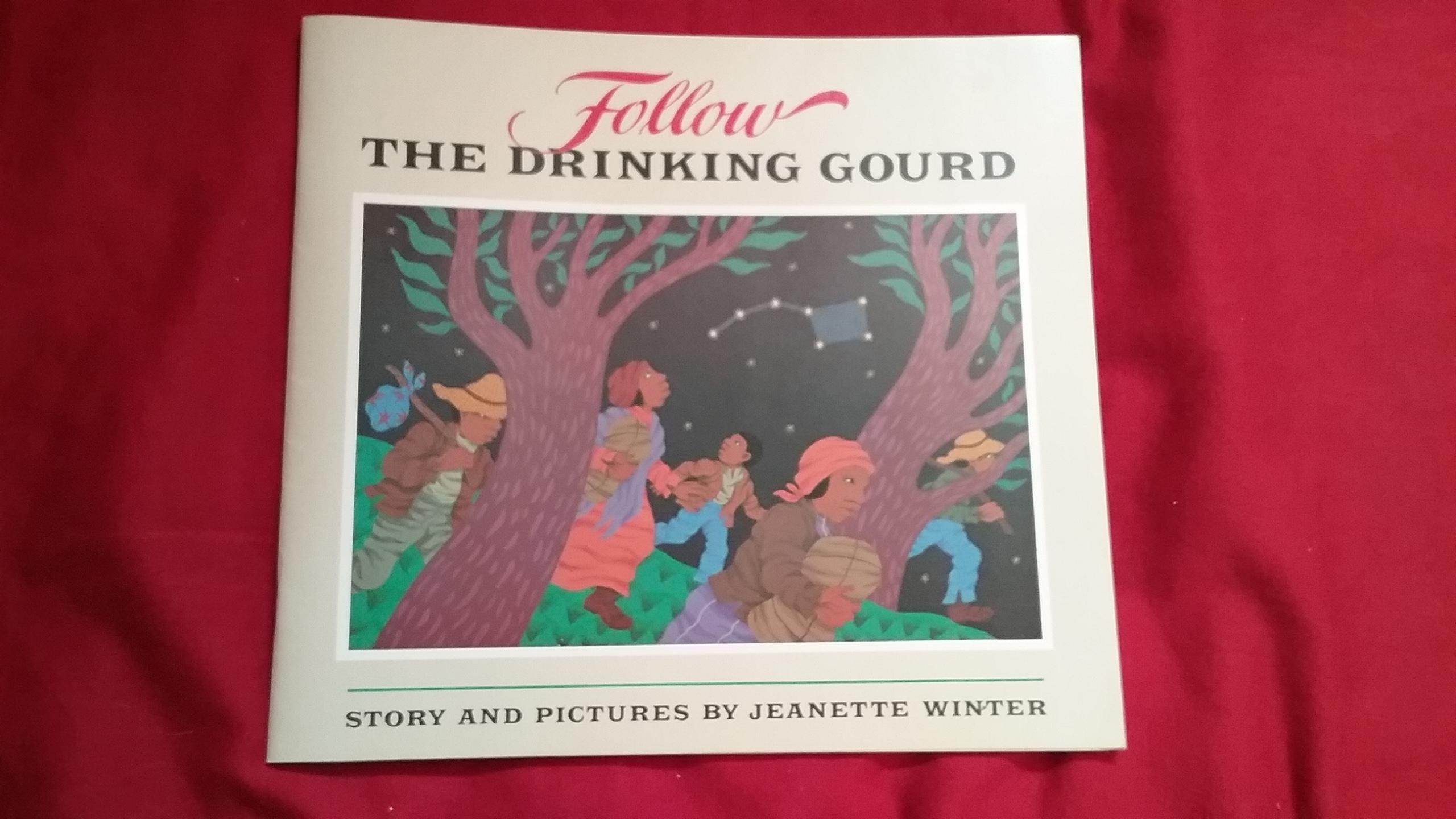 Follow The Drinking Gourd By Winter Jeanette Good Soft