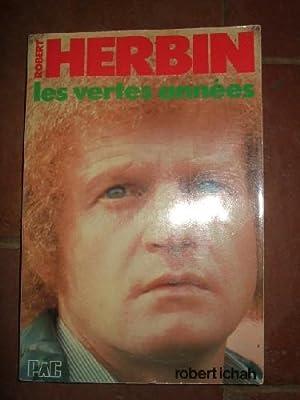 Robert Herbin : Les vertes années