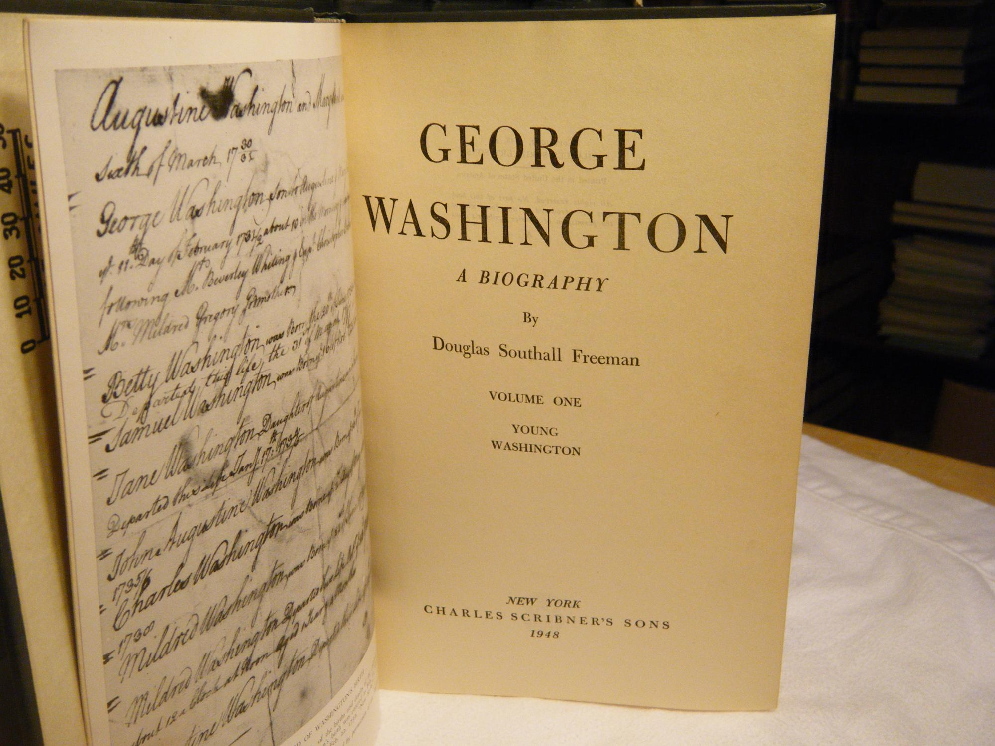 George Washington A Biography Complete In 7 Volumes In