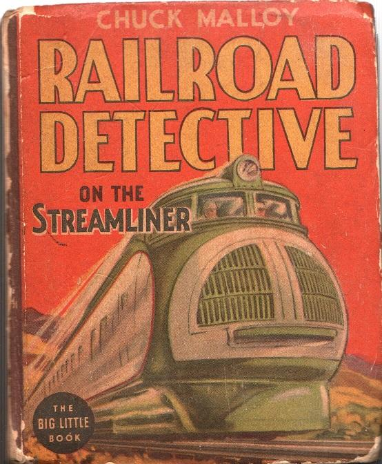 Chuck Malloy Railroad Detective on the Streamliner by McClusky, Thorp: Fair Hardcover (1938) 1st Edition | Frank Hofmann