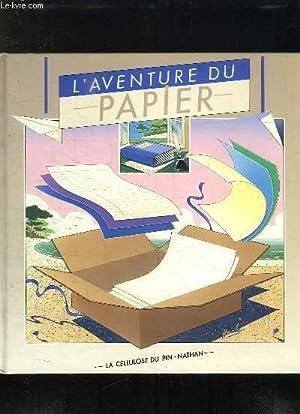 L AVENTURE DU PAPIER. DE L ARBRE AU PAPIER.: JARRY ISABELLE.