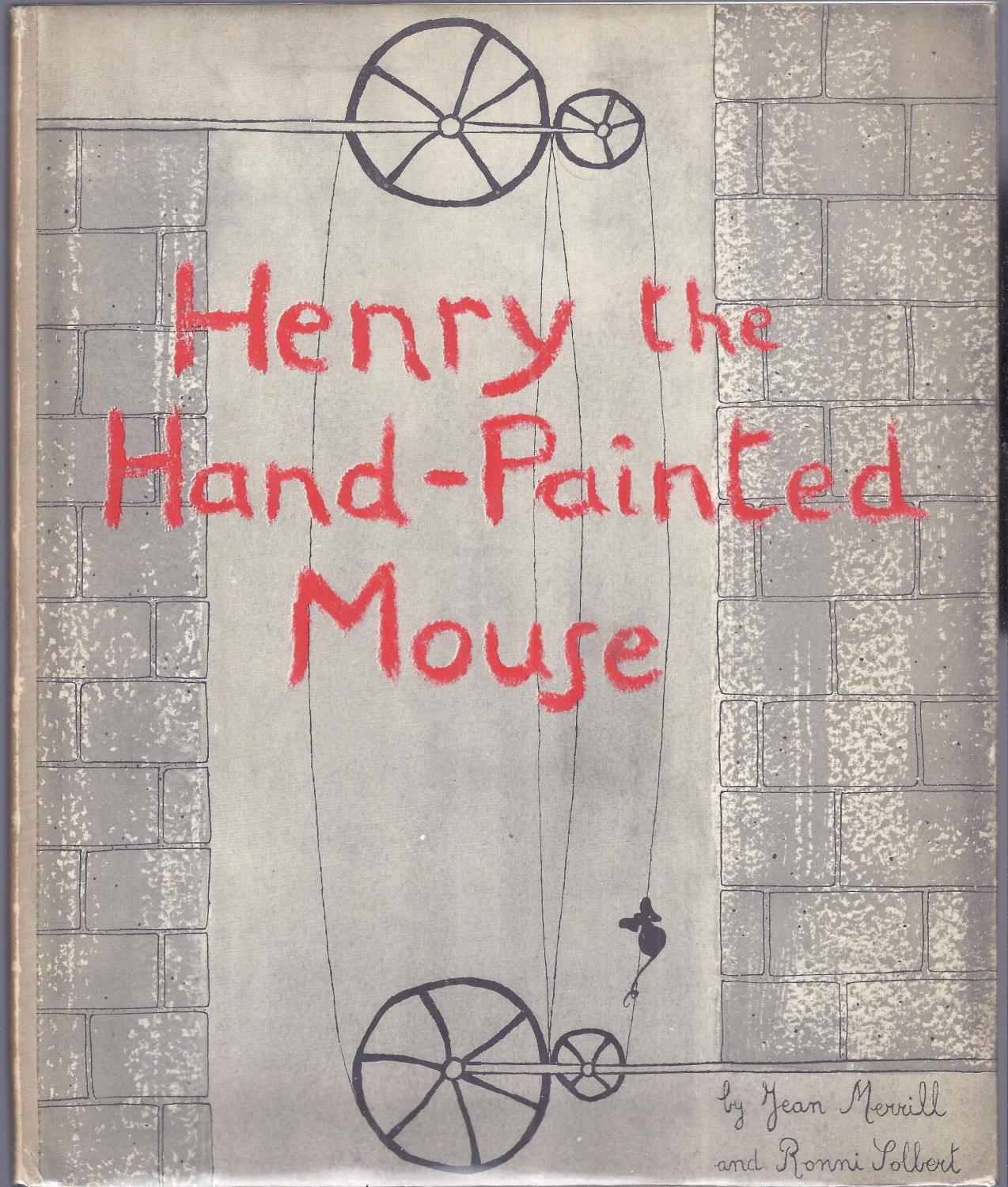 Henry The Hand Painted Mouse By Merrill Jean Coward