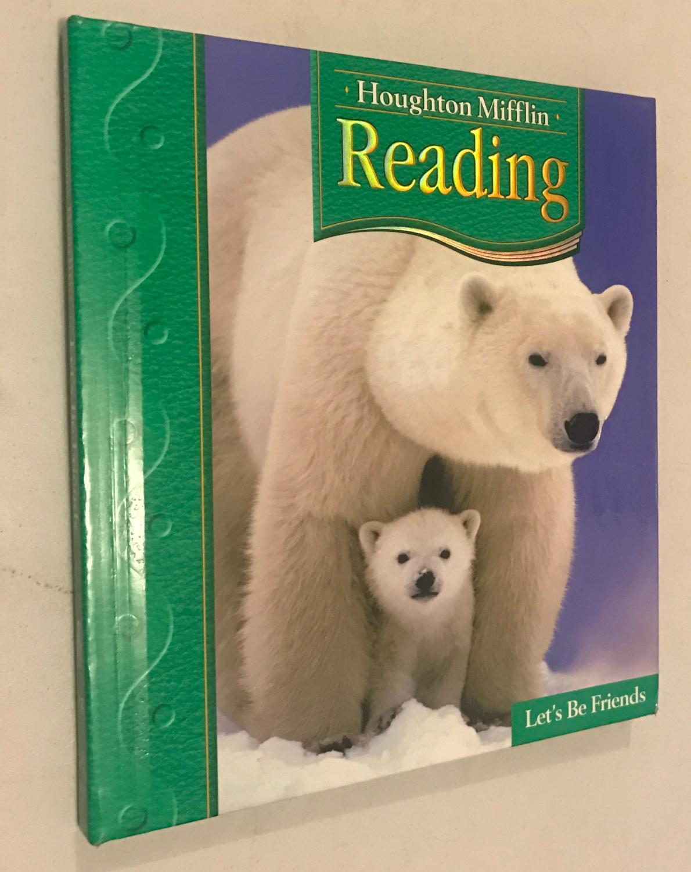 Houghton Mifflin Reading Student Anthology Grade 1 2