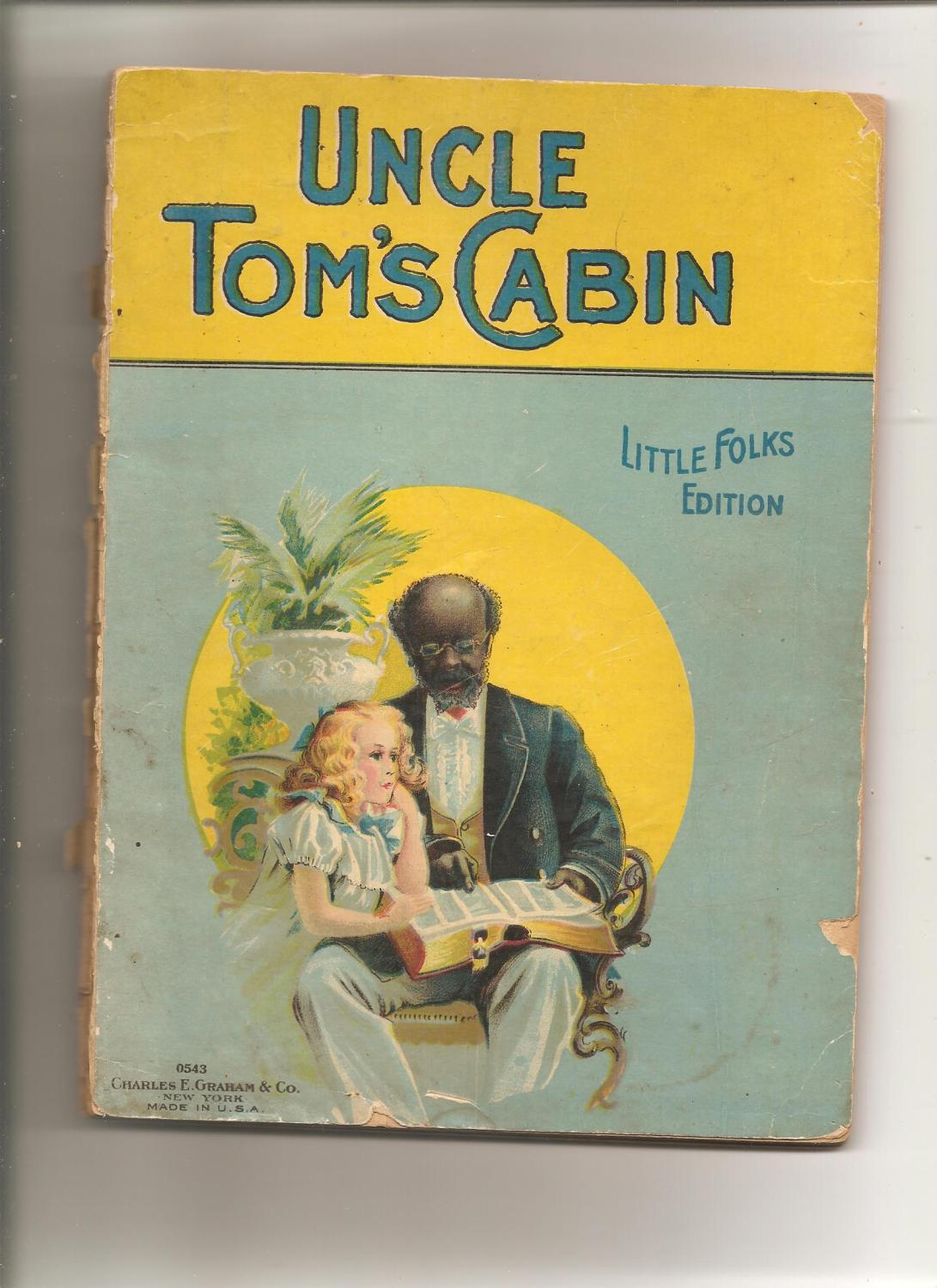 Uncle Tom S Cabin Little Folks Edition By Stowe Harriet