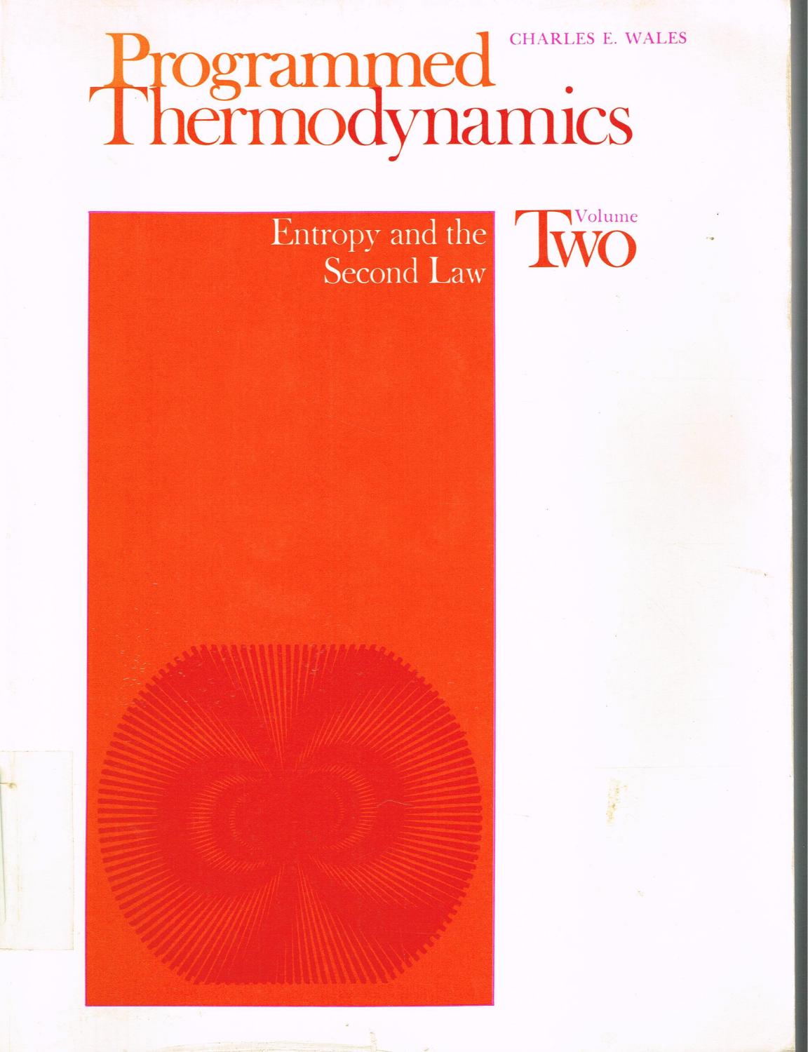 Programmed Thermodynamics Volume One The First Law Of