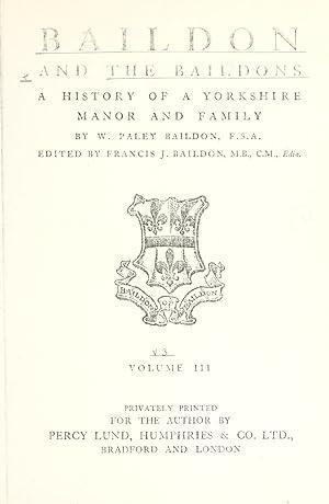 Baildon and the Baildons; a history of: Baildon, William Paley,