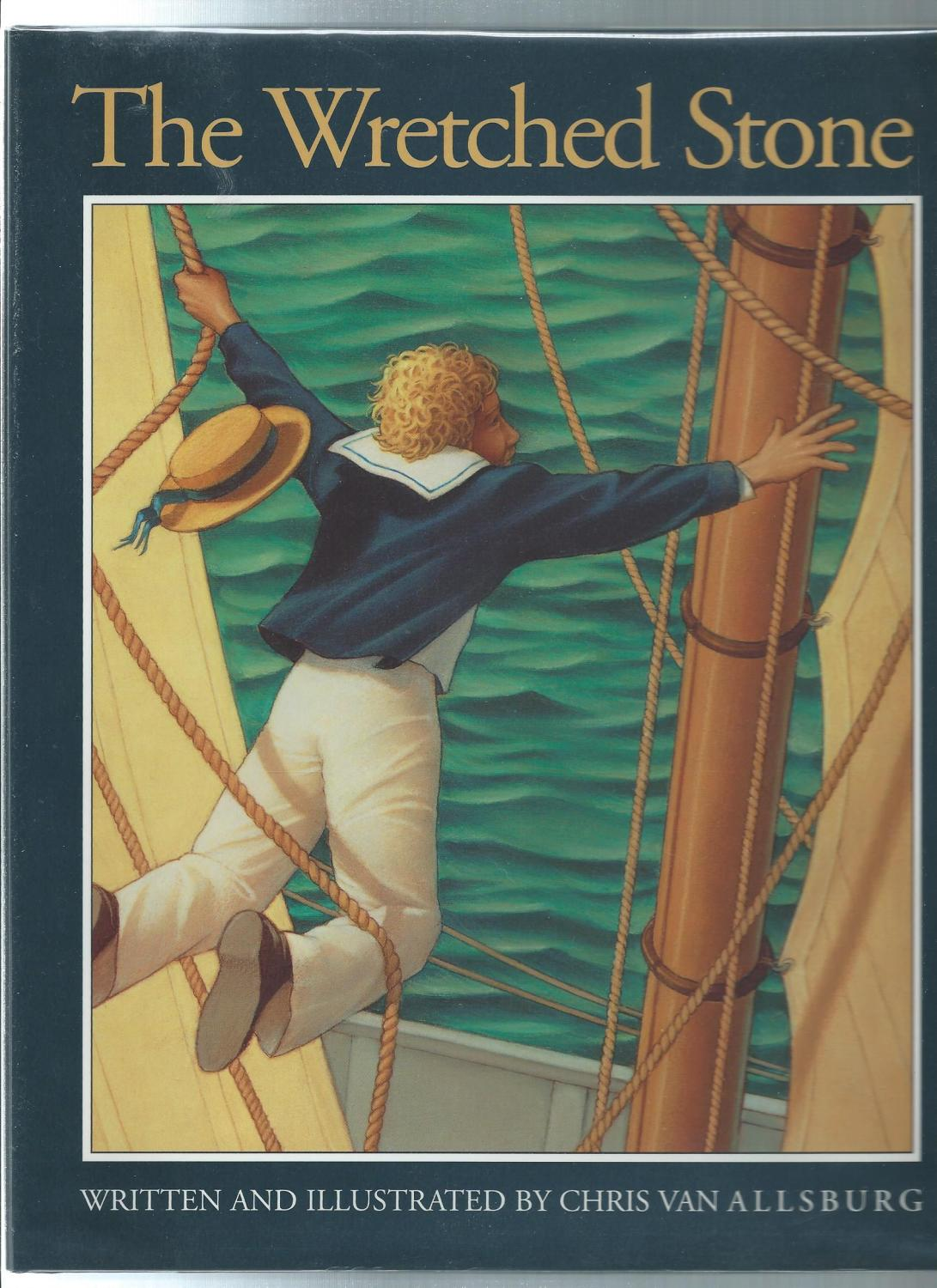The Wrenched Stone By Van Allsburg Chris As New