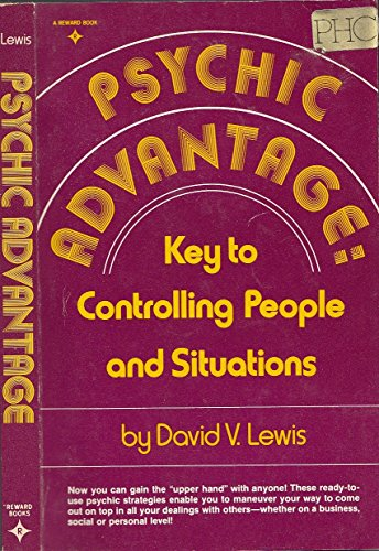 Download Psychic advantage: Key to controlling people and situations