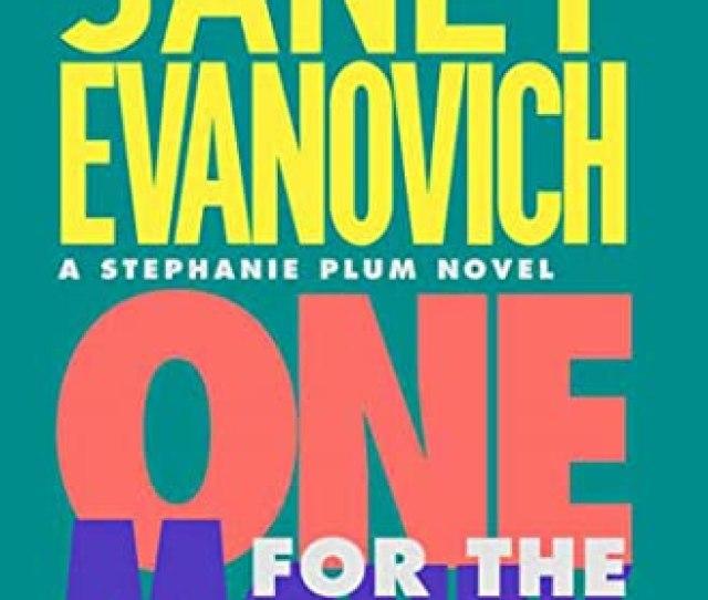 One For The Money Stephanie Plum No 1 Stephanie Plum Novels