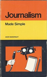 Journalism (Made Simple Books): David Wainwright