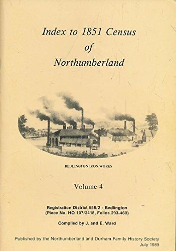 Index to 1851 Census of Northumberland Volume 4 Bedlington