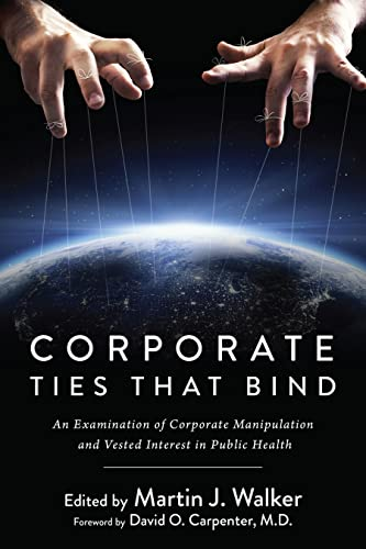 Corporate Ties That Bind Format: Hardcover: Martin J. Walker