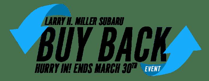 Vehicle Buy Back Event In Boise Id Larry H Miller Subaru Boise