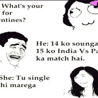 You will definitely get this answer this valentine if you are excited for the india pak match