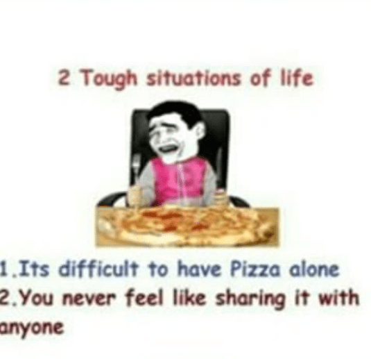 The problem faced by all the pizza lovers