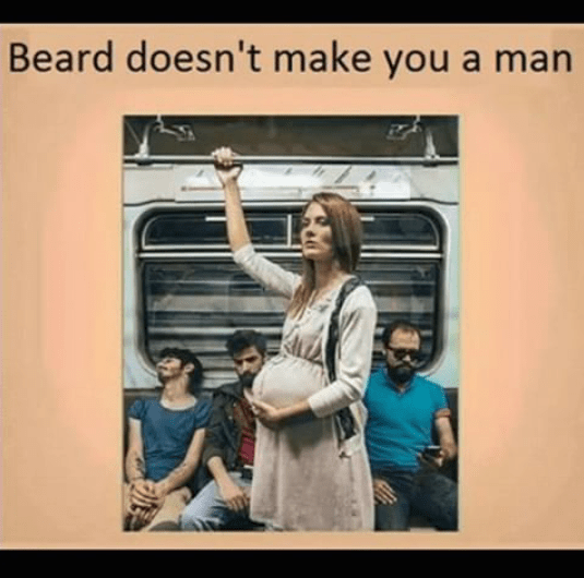Beard is not enough to be a man