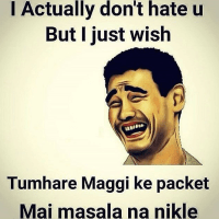No Maggi Masala in packet - worst wish from a friend
