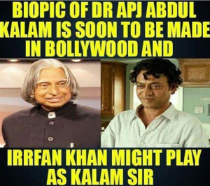 APJ-Abdul-Kalam-and-Irfan-Khan-two-legends-one-biopic