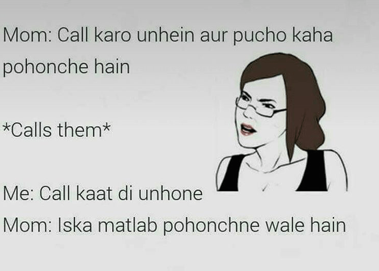 a phone call is an indian way of knowing where a person is