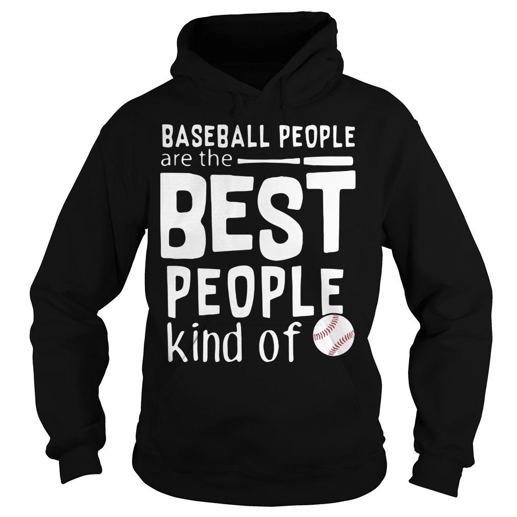 Baseball people are the best people Hoodie