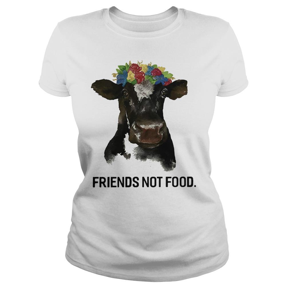 Friend not food Ladies Shirt
