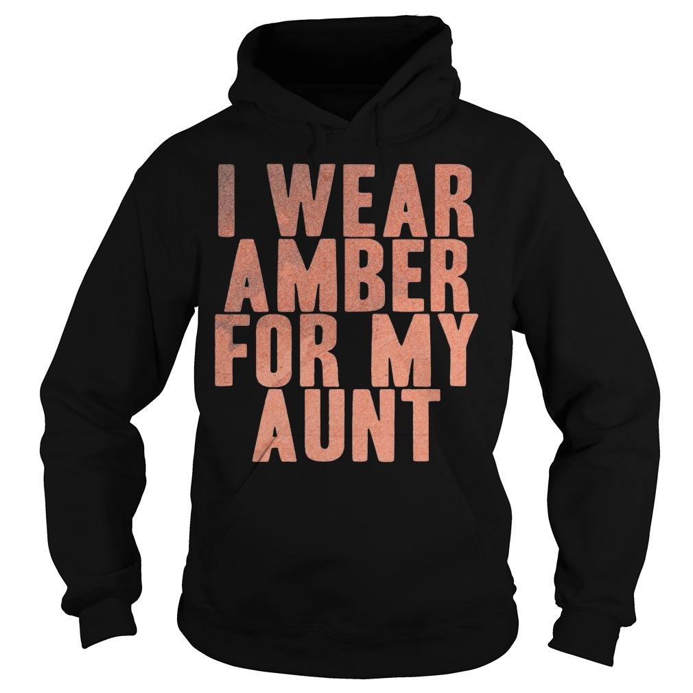 Amber for my Aunt Hoodie