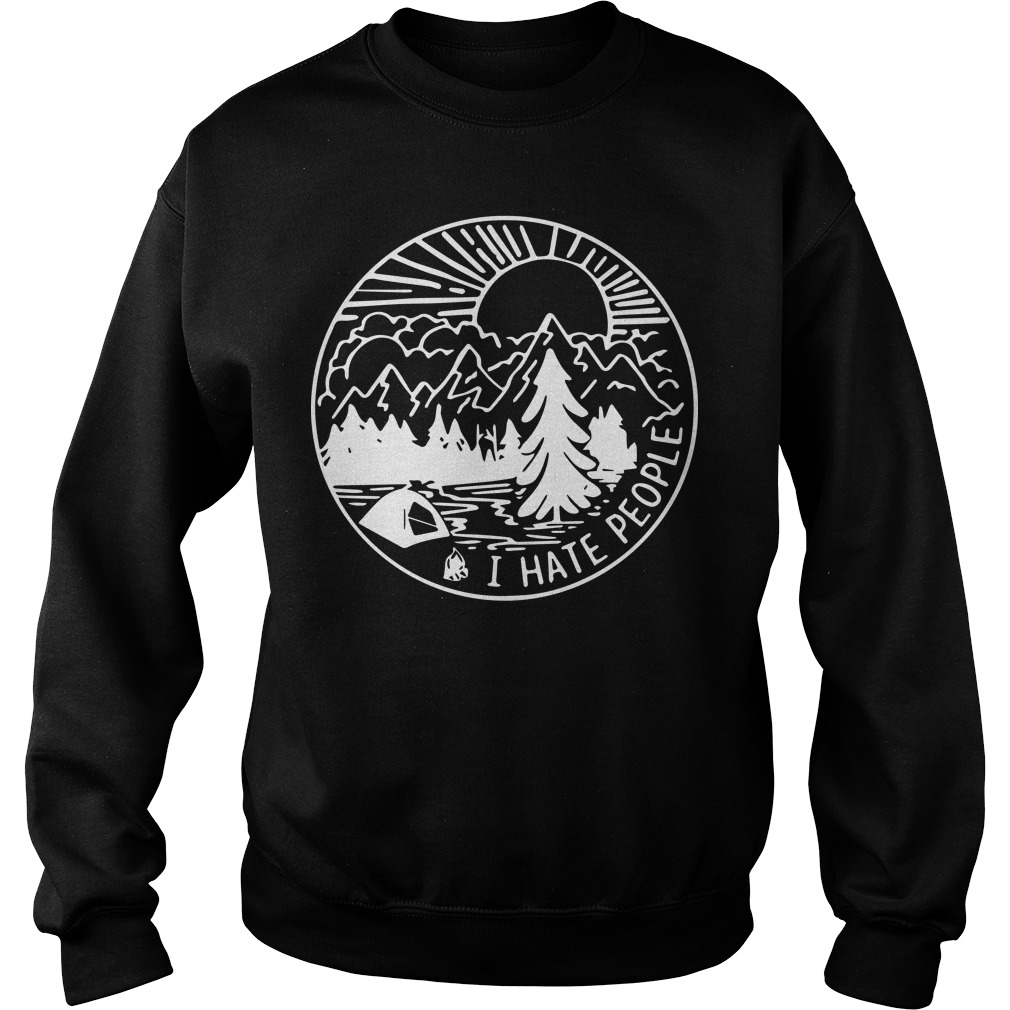 Camping Sweater: I hate people - Excellent idea