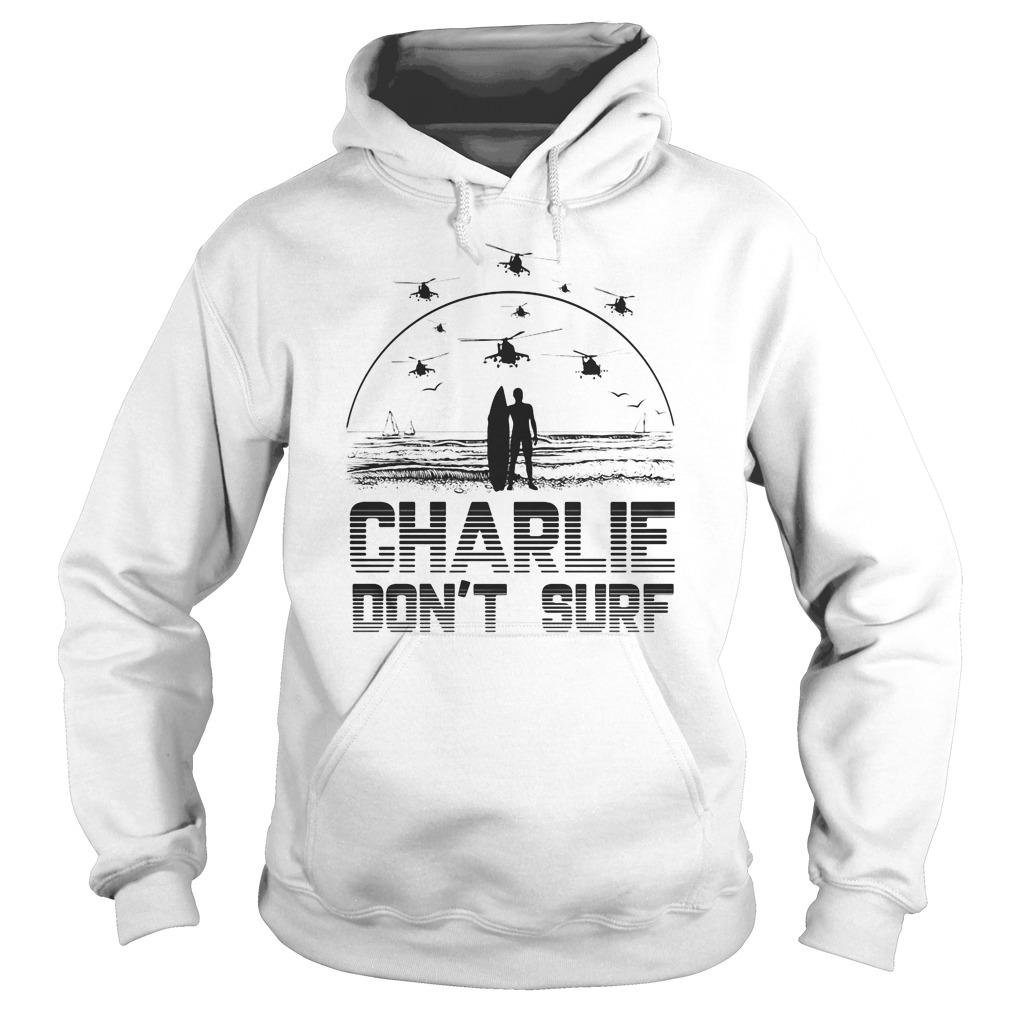 Charlie don't Surf Apocalypse now Vietnam war Hoodie