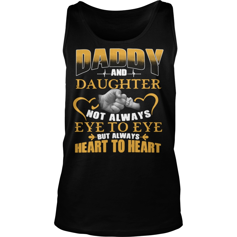 Official Daddy and daughter not always eye to eye Tank top