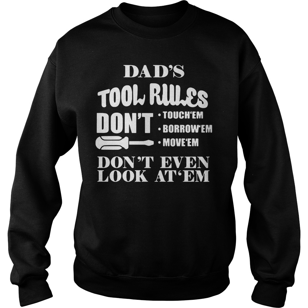 Official Dad's tool rules Sweater (New 2018)