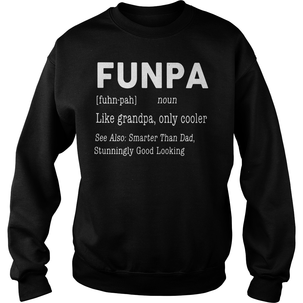 Funpa definition meaning Like grandpa only cooler Sweater