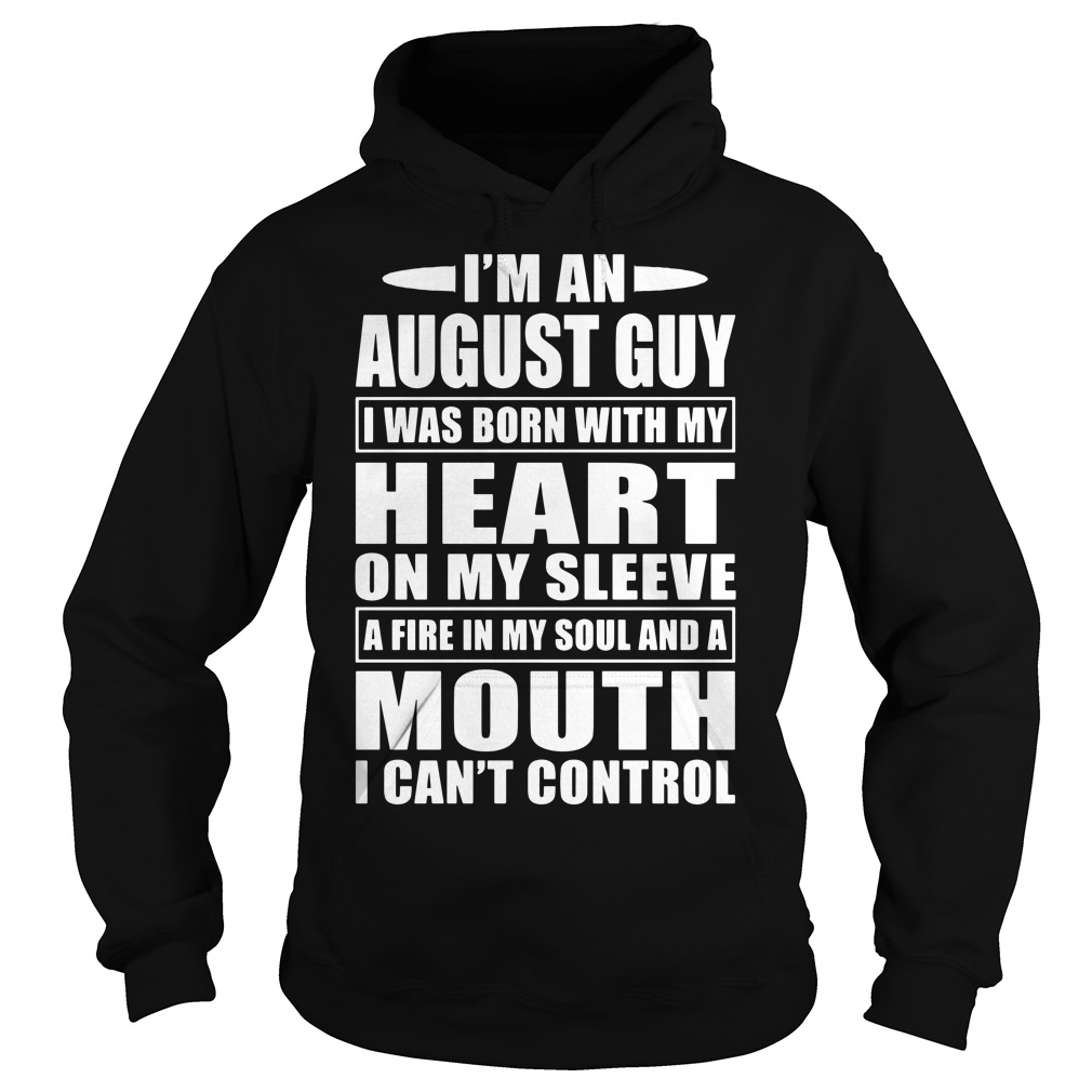 I'm an August guy Hoodie