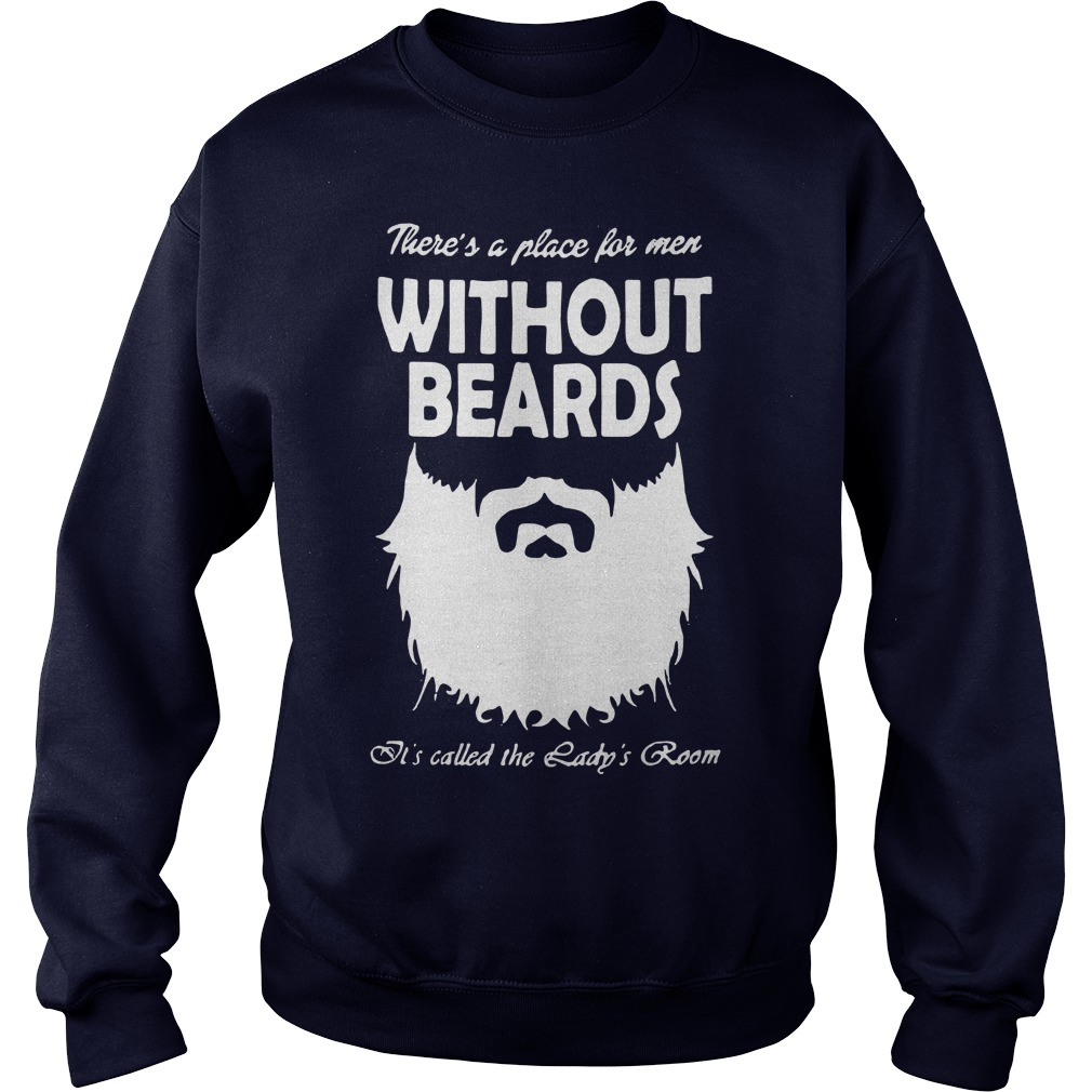Without beards It's called the Lady's room Sweater