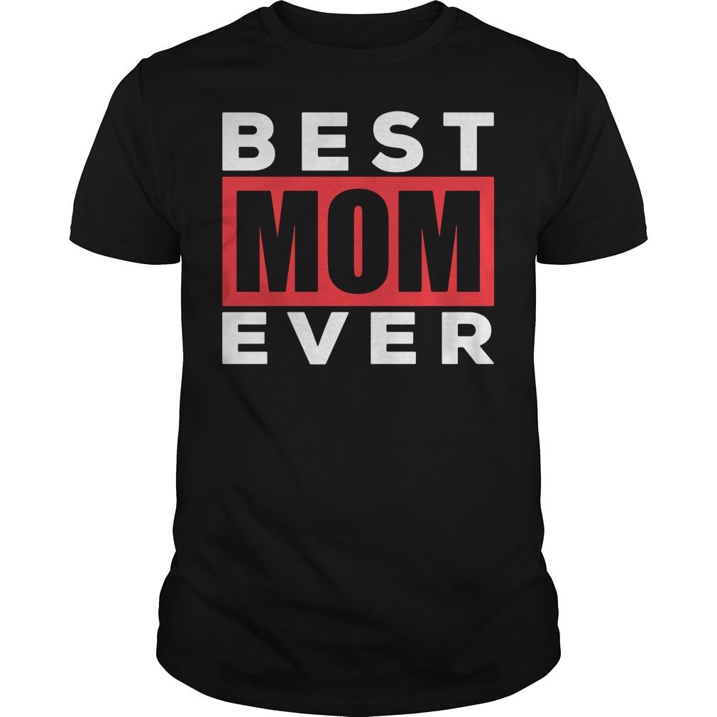 Best Mom Ever Guys tee