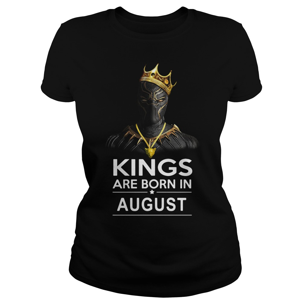 Black Panther Kings are born in August ladies tee