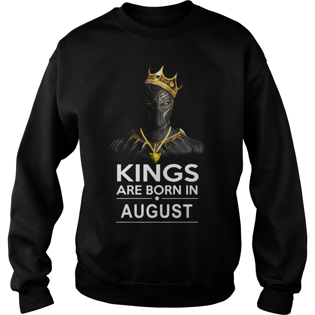 Black Panther Kings are born in August Sweater