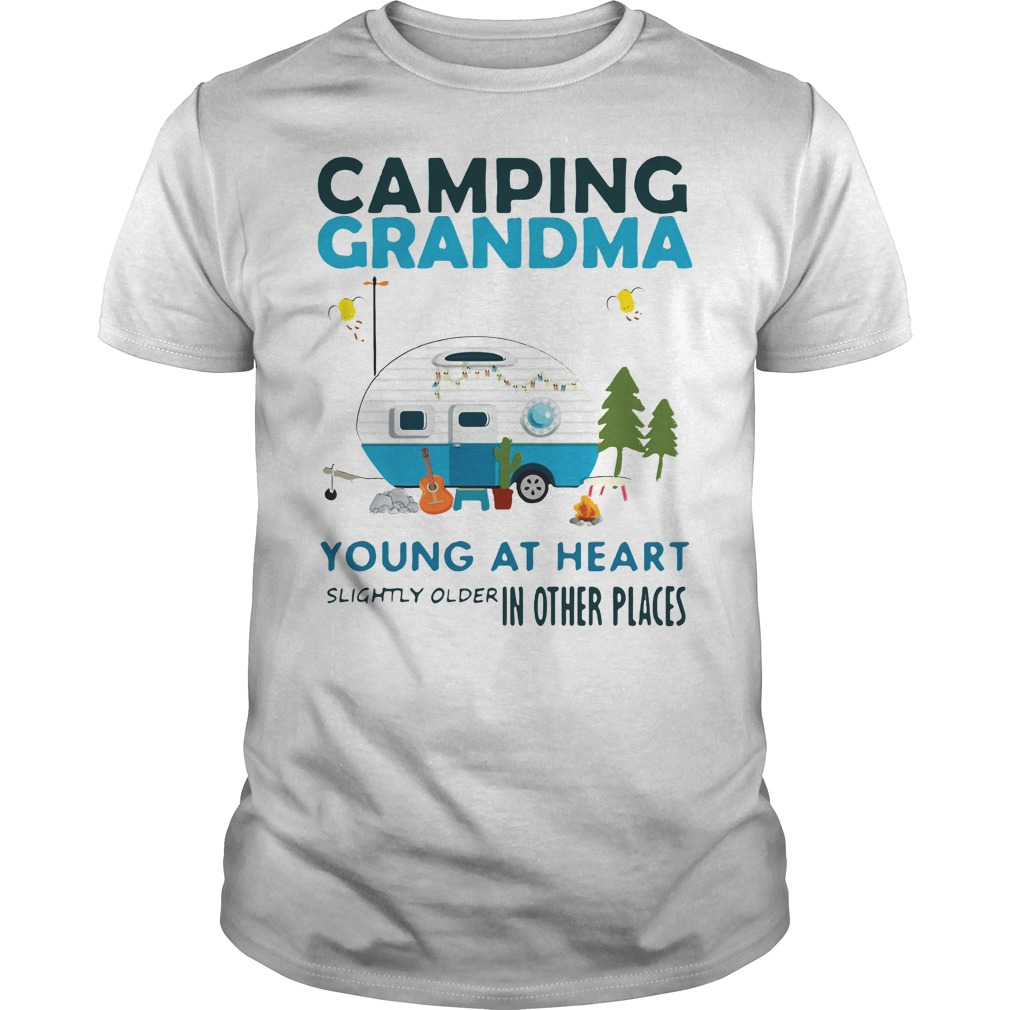 Camping Grandma young at heart slightly older other places Guys tee
