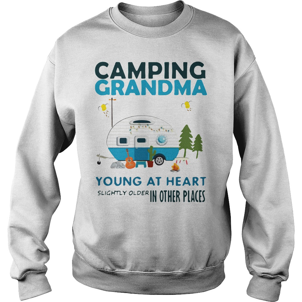 Camping Grandma young at heart slightly older other places Sweater