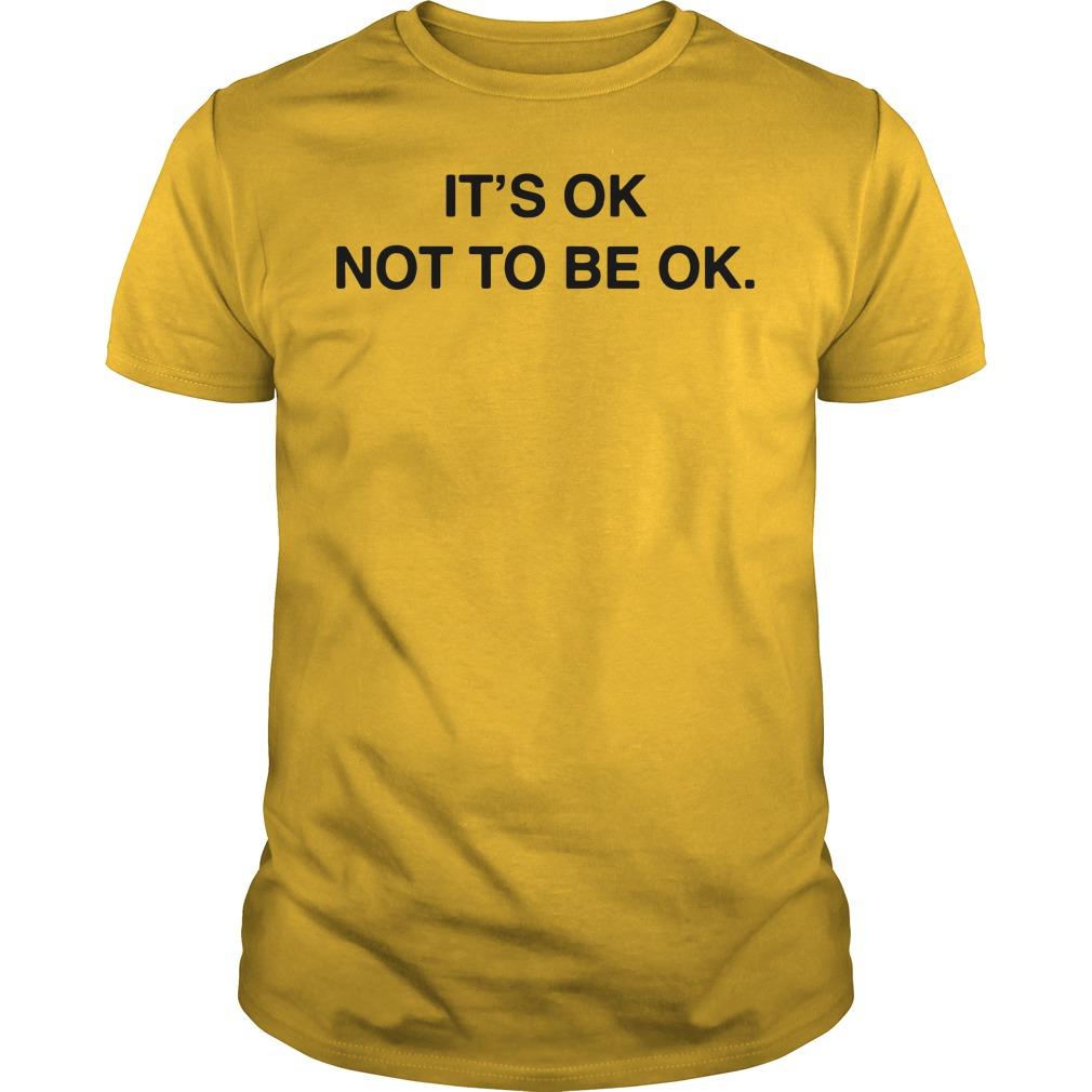 Depression: It's Ok Not To Be Ok Guys tee