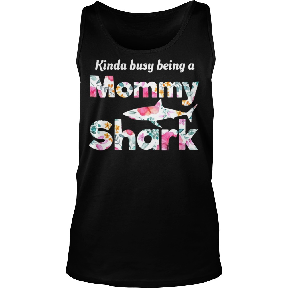 Kinda busy being a Mommy Shark Tank top