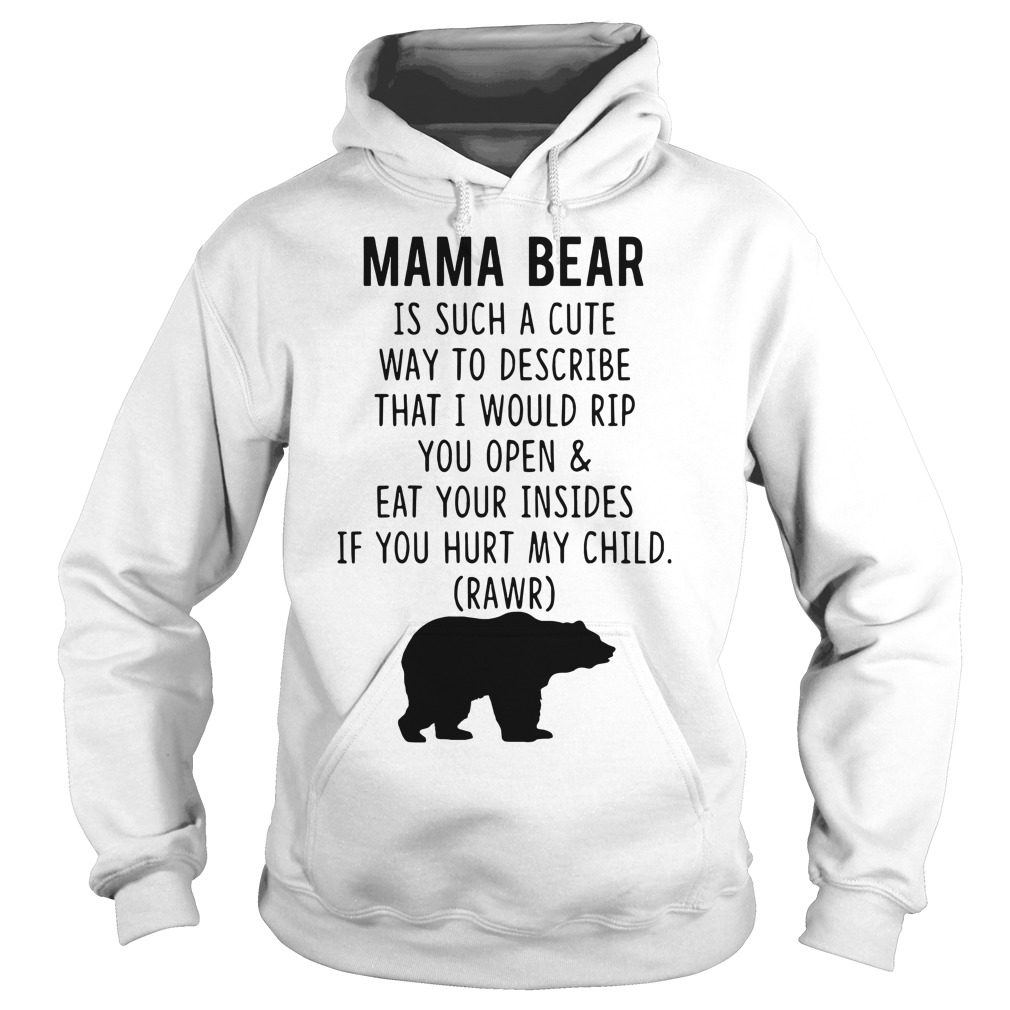 Mama Bear is such a cute way to describe Hoodie