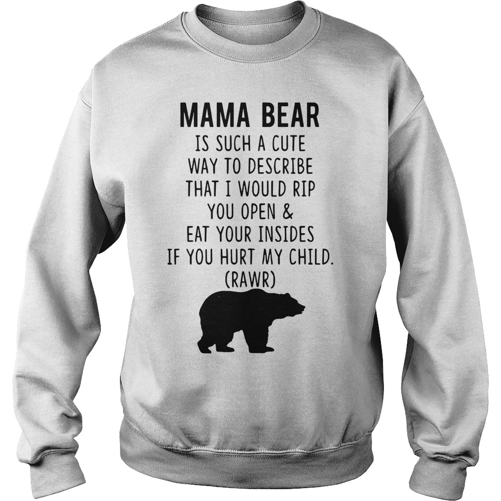 Mama Bear is such a cute way to describe Sweater